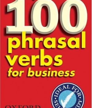 Really learn 100 phrasal verbs for business | Book