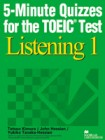5-Minute Quizzes for the TOEIC Test Listening 1   | Student Book