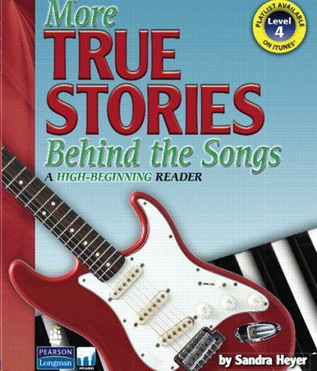 More True Stories Behind the Songs | Student Book with CD (Level 4)