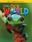 Our World 1 | Workbook with Audio CD