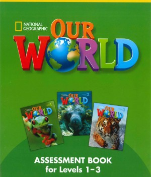 Our World 1-3 | Assessment Book with Audio CD