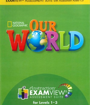 Our World 1-3 | Assessment CD-ROM with ExamView