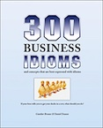 300 Business Idioms