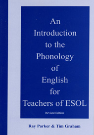 An Introduction to the Phonology of English for Teachers of ESOL | Teacher's Resource