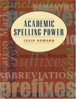 Academic Spelling Power | Text (160 pp)