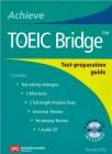 Achieve TOEIC Bridge | Text (302 pp) with Audio CD (1)