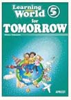 Learning World 5: Tomorrow
