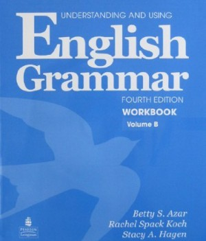 Understanding and Using English Grammar (4/e) | Workbook B