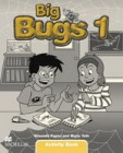 Big Bugs 1  | Activity Book