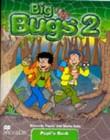 Big Bugs 2  | Pupil's Book