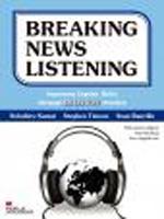 Breaking News Listening   | Student Book