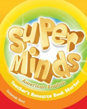 Super Minds American English Starter | Teacher's Resource Book