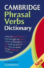 Cambridge Phrasal Verbs Dictionary | Paperback