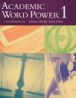 Academic Word Power 1   Book 1 (144 pp)