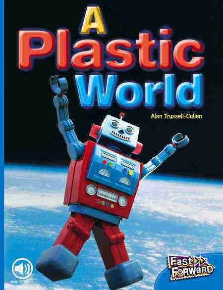 A Plastic World | Non-Fiction