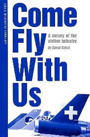 Come Fly With Us: A survey of the airline industry | Extensive reader