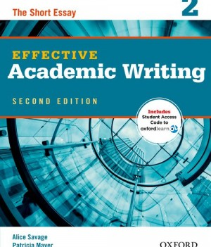 Effective Academic Writing: Level 2 | Student Book with Online Practice
