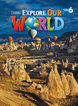 Explore Our Worldd 6 | Workbook with Audio CD