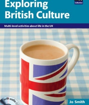 Exploring British Culture | Photocopiable Resource Book