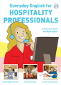 Everyday English for Hospitality Professionals | Student Book with Audio CD