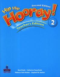 Hip Hip Hooray! 2 | Teacher's Edition