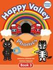 Happy Valley Phonics Book 3 | Book