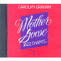 Mother Goose Jazz Chants  | CD (1)