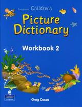 Longman Children's Picture Dictionary | Workbook 2
