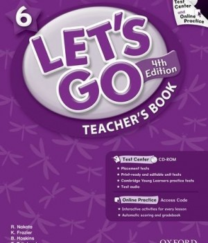 Let's Go: Fourth Edition - Level 6 | Teacher's Book with Test Center Pack