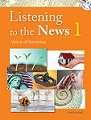 Listening to the News 1: Voice of America  | Student Book with Dictation Book