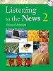 Listening to the News 2: Voice of America  | Student Book with Dictation Book