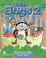 Little Bugs 2  | Pupil's Book