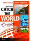 Catch the World