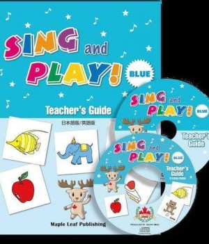 Sing and Play Blue | Teacher's Guide (English and Japanese DVD CD-ROM)