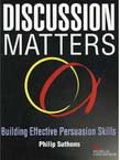 Discussion Matters
