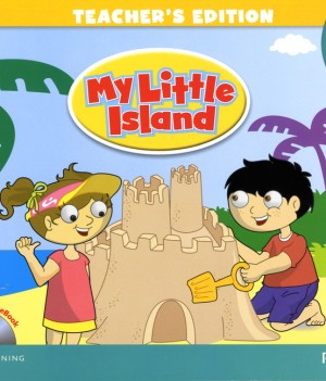 My Little Island 1 | Teacher's Edition with ActiveTeach CD-ROM