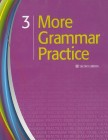 More Grammar Practice 3 | Workbook 3 (144 pp)