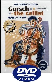 Gorsch the Cellist | DVD