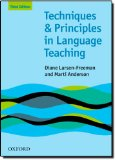 Techniques and Principles in Language Teaching: Third Edition | Book