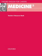 Oxford English for Careers: Medicine 2 | Teacher's Resource Book