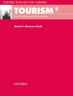 Oxford English for Careers: Tourism 2 | Teacher's Resource Book