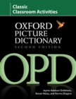 Oxford Picture Dictionary: Second Edition | Classic Classroom Activities
