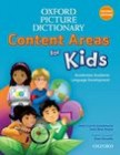 Oxford Picture Dictionary: Content Areas for Kids: Second Edition | Monolingual Dictionary Paperback