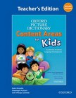 Oxford Picture Dictionary: Content Areas for Kids: Second Edition | Teacher's Edition (2 books)