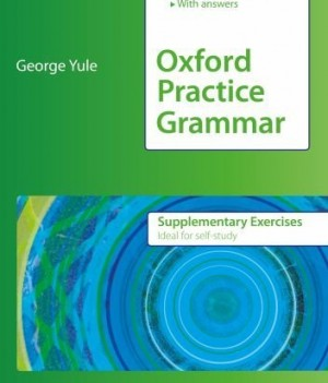 Oxford Practice Grammar: Advanced | Supplementary Exercises