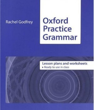 Oxford Practice Grammar: Intermediate | Lesson Plans And Worksheets
