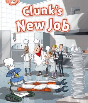 Clunk's New Job | Reader