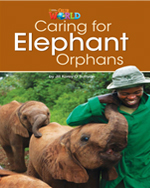 Caring for Elephant Orphans  | Non Fiction