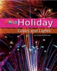 Holiday Colors and Lights  | Non Fiction