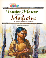 Tender Flower and the Medicine | Fiction